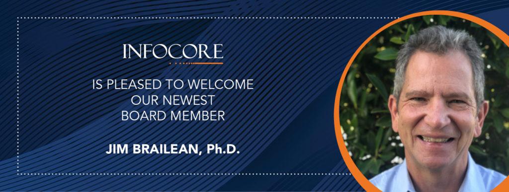 Jim Brailean, Ph.D. New Infocore Board Member