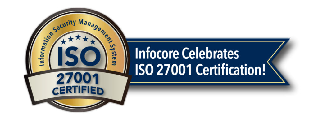Infocore Achieves Highest Level of Data Security.